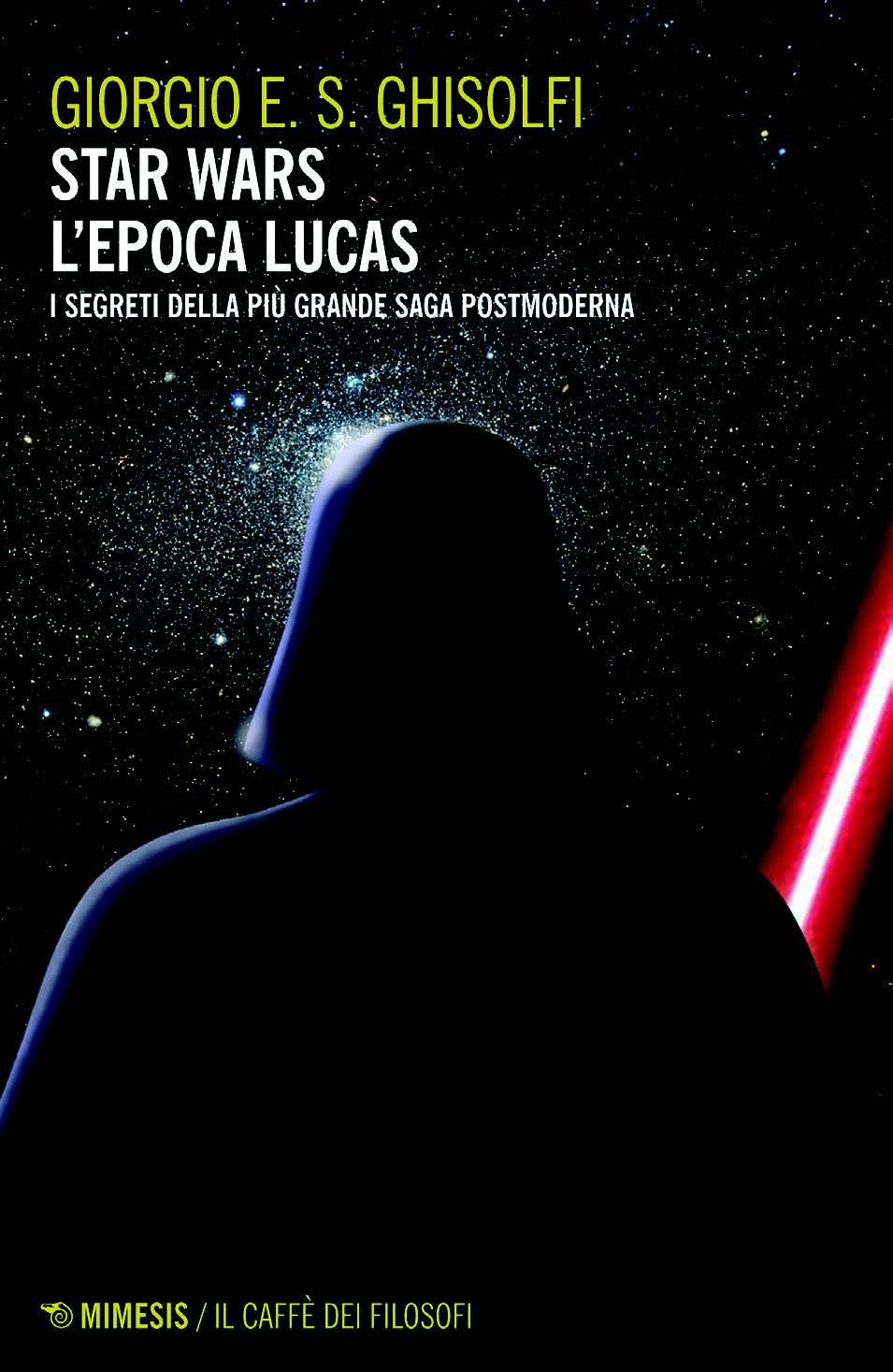 Star Wars L'Epoca di Lucas