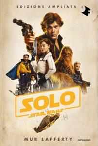 Solo: A Star Wars Story - Edizione Ampliata (Mondadori)
