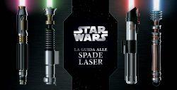 La Guida alle Spade Laser (Panini Comics)